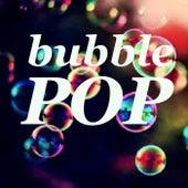Bubble Pop von Various Artists