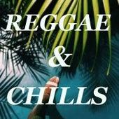 Reggae & Chills de Various Artists