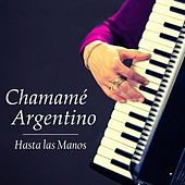 Chamamé Argentino: Hasta las Manos by Los Gimenez