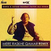 Mere Rashke Qamar (Remix) by Nusrat Fateh Ali Khan
