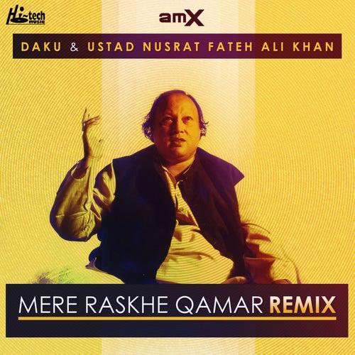 Mere Rashke Qamar (Remix) von Nusrat Fateh Ali Khan