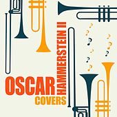 Oscar Hammerstein II Covers von Various Artists