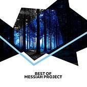 Best Of by Messiah Project