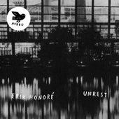Unrest by Erik Honoré