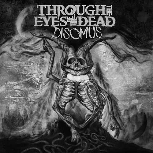 Disomus by Through The Eyes Of The Dead