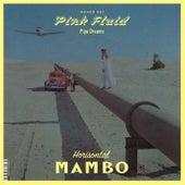 Pipe Dreams by Pink Fluid