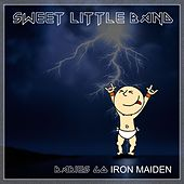 Babies Go Iron Maiden by Sweet Little Band