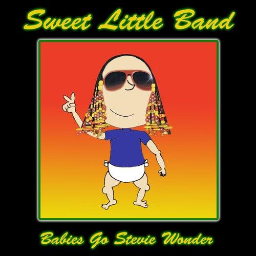 Babies Go Stevie Wonder de Sweet Little Band