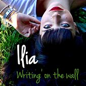 Writing on the Wall by Ilia