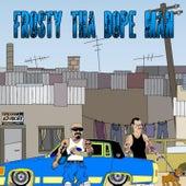 Frosty The Dope Man by Frosty