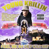 Feel Me B4 Dey Kill Me von Various Artists