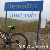 Beskades (mitt rike) by Jan R Eliassen