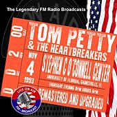 Legendary FM Broadcasts - Stephen C O'Connoll Centre, Gainesville FL 4th November 1993 by Tom Petty