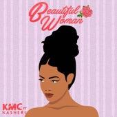 Beautiful Woman (feat. Nasheri) de KMC