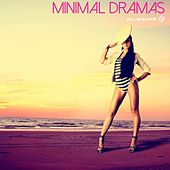 Minimal Dramas - EP by Various Artists