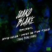 Keep On The Track (Joako Blake Remix) by Aitor Galan