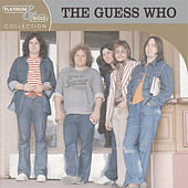 Platinum & Gold Collection by The Guess Who