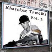 Klassixx Tracks Vol. 2 by DJ Fixx