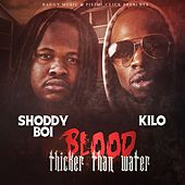 Blood Thicker Than Water de Kilo