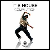 It's House by Various Artists