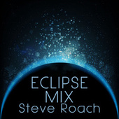 Eclipse Mix de Steve Roach