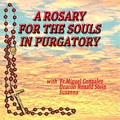 A Rosary for the Souls in Purgatory by Various Artists