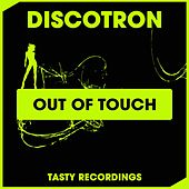 Out Of Touch by Discotron