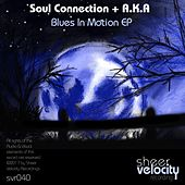 Blues In Motion - Single by Soul Connection