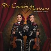 De Corazón Mexicano by Hermanas Aceves