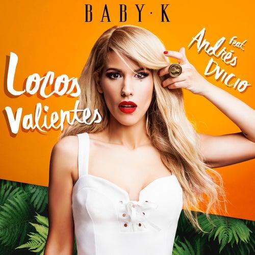 Locos Valientes von Baby K