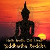 Siddhartha Buddha Mystic Spirtual Chill Lounge de Various Artists