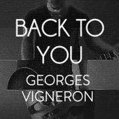 Back to You von Georges Vigneron