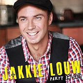 Party In Sa de Jakkie Louw