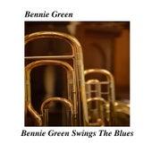 Bennie Green Swings The Blues by Bennie Green
