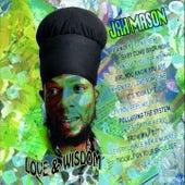 Love & Wisdom by Jah Mason