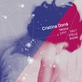 Tregua 1997 - 2017 Stelle buone di Cristina Donà