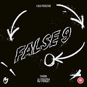 False 9 by AJ Tracey