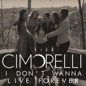 I Don't Wanna Live Forever de Cimorelli