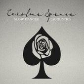 Slow Dancer (Acoustic) by Caroline Spence