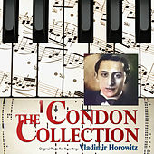 The Condon Collection, Vol. 1 (Original Piano Roll Recordings) von Vladimir Horowitz