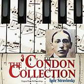 The Condon Collection, Vol. 3 (Original Piano Roll Recordings) von Igor Stravinsky