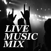 Live Music Mix de Various Artists