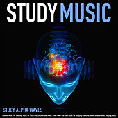 Study Music: Ambient Music for Studying, Music for Focus and Concentration Music, Brain Power and Calm Music for Studying and Alpha Waves Binaural Beats Studying Music de Various Artists