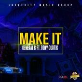 Make It (Feat Tony Curtis) - Single de General B