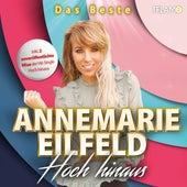 Hoch hinaus - Das Beste von Annemarie Eilfeld
