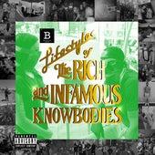 Lifestyles of the Rich & Infamous Knowbodies von Black Buffet