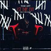First Day Out by Young Nudy