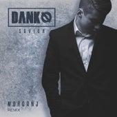 Savior (MorganJ Remix) von Danko