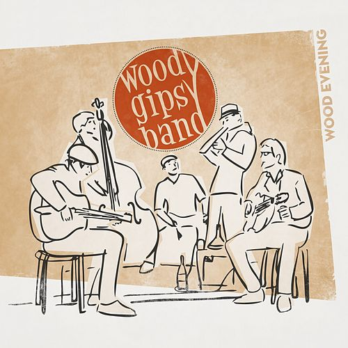 Wood Evening di Woody Gipsy Band