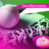 Spa Memories – Inner Healing, Spa & Massage, Stress Relief, Spa Home, Relax by Candlelight by S.P.A